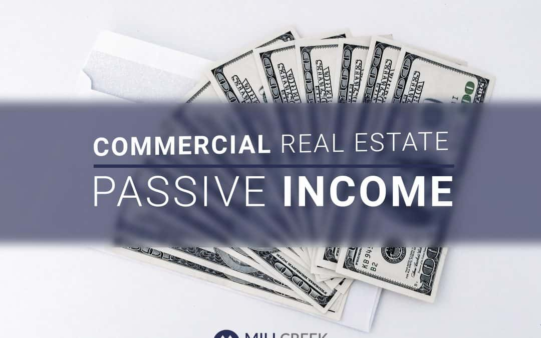 Commercial Real Estate, Passive Income