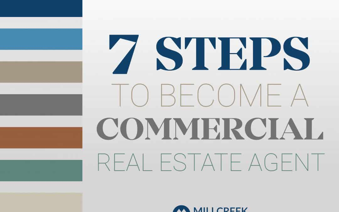 7 Steps to Become a CRE Agent