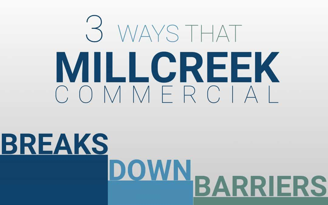 Starting Your Investment Portfolio | 3 Ways that Millcreek Commercial Breaks Down Barriers