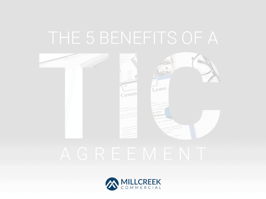 The 5 Benefits of a TIC Agreement